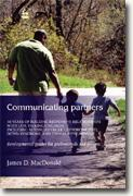 Communicating Partners: 30 Years of Building Responsive Relationships with Late-Talking Children including Autism, Asperger's Syndrome (ASD), Down Syndrome, and Typical Development