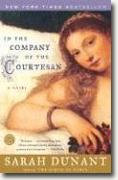 Buy *In the Company of the Courtesan* by Sarah Dunant