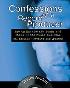 Buy *Confessions of a Record Producer: How to Survive the Scams and Shams of the Music Business 5th Edition - Revised and Updated (Music Pro Guides)* by Moses Avalono nline