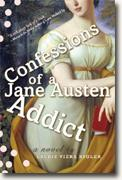Buy *Confessions of a Jane Austen Addict* by Laurie Viera Rigler online