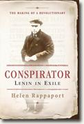 *Conspirator: Lenin in Exile* by Helen Rappaport