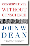 Buy *Conservatives Without Conscience* by John W. Dean online