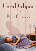 Buy *Coral Glynn* by Peter Cameron online