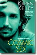 Buy *Cosmic Sex (Planet Nerak, Book 2)* by Karen Kelley online