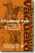 Buy *Vocabulario Vaquero/Cowboy Talk: A Dictionary of Spanish Terms from the American West* online