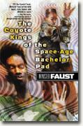 Buy *The Coyote Kings of the Space-Age Bachelor Pad* online
