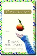 *Crescent* by Diana Abu-Jaber