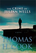 Buy *The Crime of Julian Wells* by Thomas H. Cook online