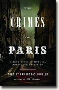 Buy *The Crimes of Paris: A True Story of Murder, Theft, and Detection* by Dorothy and Thomas Hoobler online