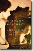 *The Crimson Portrait* by Jody Shields