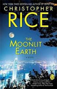 Buy *The Moonlit Earth* by Christopher Rice online