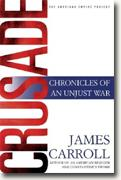 Buy *Crusade: Chronicles of an Unjust War (The American Empire Project)* online