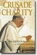 Buy *Crusade of Charity: Pius XII and POWs, 1939-1945* by Margherita Marchione online