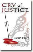*Cry of Justice* by Jason Pratt