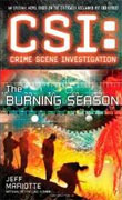 *CSI (Crime Scene Investigation): The Burning Season* by Jeff Mariotta