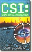 Buy *CSI: In Extremis* by Ken Goddard online