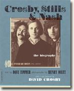 Buy *Crosby, Stills & Nash: The Biography* by Dave Zimmer and Henry Diltz online