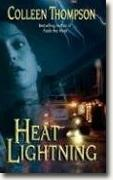 Buy *Heat Lightning* by Colleen Thompson online