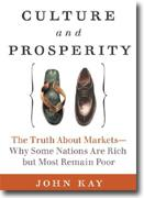 Buy *Culture and Prosperity: The Truth About Markets - Why Some Nations Are Rich but Most Remain Poor* online