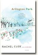 Buy *Arlington Park* by Rachel Cusk online