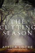 *The Cutting Season* by Attica Locke