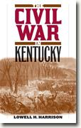 Buy *The Civil War in Kentucky* by Lowell Hayes Harrison online
