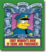 Buy *Chief Wiggum's Book of Crime and Punishment: The Simpsons Library of Wisdom* by Matt Groening online