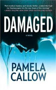 *Damaged* by Pamela Callow