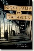 Buy *Night Falls on Damascus* by Frederick Highland online