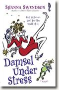 Buy *Damsel Under Stress* by Shanna Swendson online