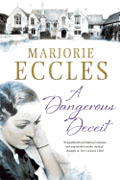 Buy *A Dangerous Deceit* by Marjorie Eccles online