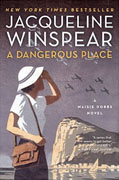 Buy *A Dangerous Place: A Maisie Dobbs Novel* by Jaqueline Winspearonline