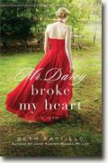 Buy *Mr. Darcy Broke My Heart* by Beth Pattillo online