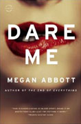 *Dare Me* by Megan Abbott