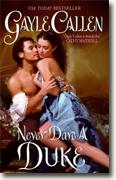 Buy *Never Dare a Duke* by Gayle Callen online