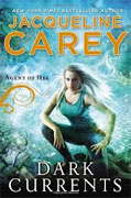 *Dark Currents: Agent of Hel* by Jacqueline Carey
