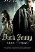 *Dark Jenny (Eddie LaCrosse Novels)* by Alex Bledsoe