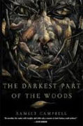 Buy *The Darkest Part of the Woods* by Ramsey Campbell