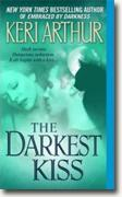 Buy *The Darkest Kiss (Riley Jensen, Guardian, Book 6)* by Keri Arthur online