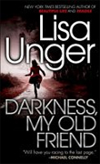 Buy *Darkness, My Old Friend* by Lisa Unger online