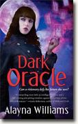 Buy *Dark Oracle* by Alayna Williams online