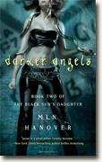 Buy *Darker Angels (The Black Sun's Daughter, Book 2)* by M.L.N. Hanover