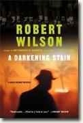 A DARKENING STAIN by Robert Wilson