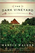 *The Dark Vineyard: A Mystery of the French Countryside* by Martin Walker
