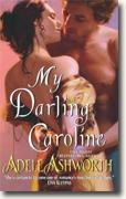 Buy *My Darling Caroline* by Adele Ashworth online