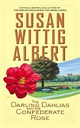 Buy *The Darling Dahlias and the Confederate Rose* by Susan Wittig Albert online