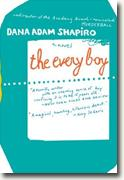 Buy *The Every Boy* by Dana Adam Shapiro online