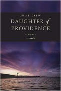 Buy *Daughter of Providence* by Julie Drew online