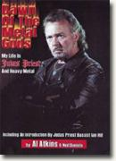 Buy *Dawn of the Metal Gods: My Life in Judas Priest and Heavy Metal* by Al Atkins and Neil Daniels online