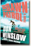 Buy *The Dawn Patrol* by Don Winslow online